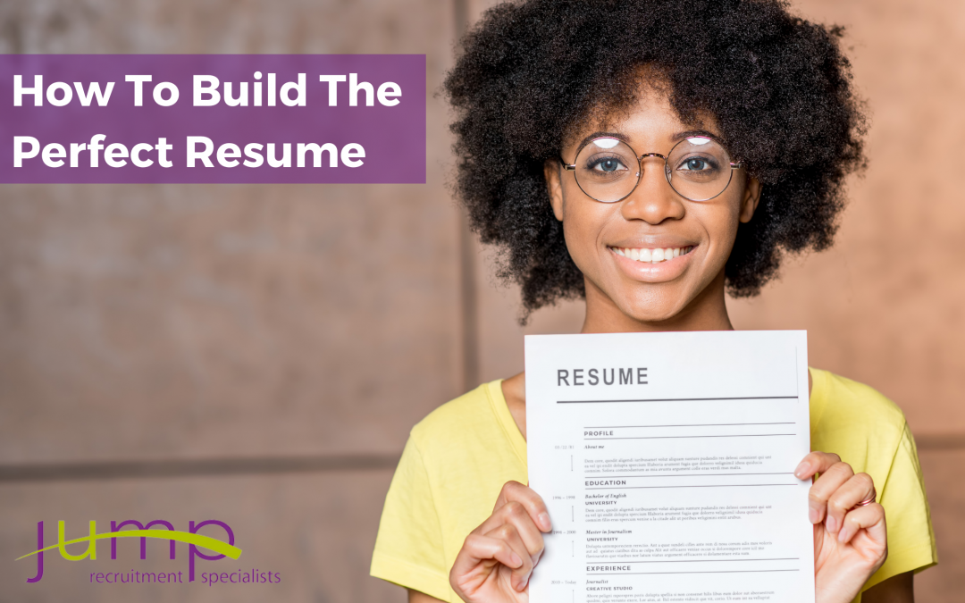 How To Build The Perfect Resume
